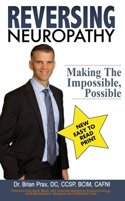 Reversing Neuropathy: Making The Impossible Possible Cover Image