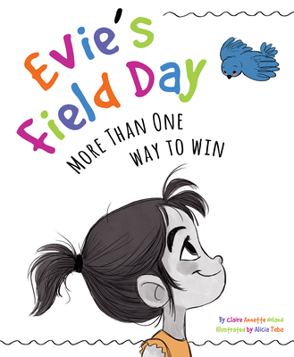 Evie's Field Day: More than One Way to Win Cover Image