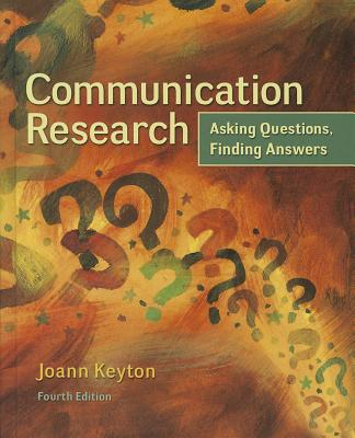 Communication Research: Asking Questions, Finding Answers Cover Image