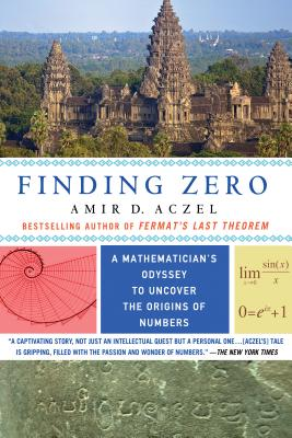 Finding Zero: A Mathematician's Odyssey to Uncover the Origins of Numbers Cover Image