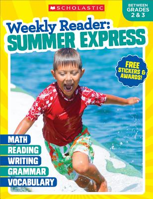 Weekly Reader: Summer Express (Between Grades 2 & 3) Workbook Cover Image