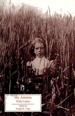 My Ántonia (Broadview Literary Texts) Cover Image