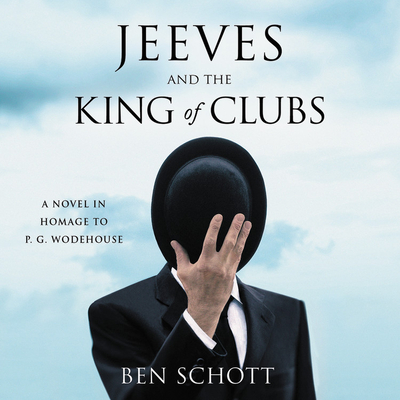 Jeeves and the King of Clubs: A Novel in Homage to G.G. Wodehouse Cover Image