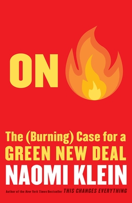 On Fire: The (Burning) Case for a Green New Deal cover