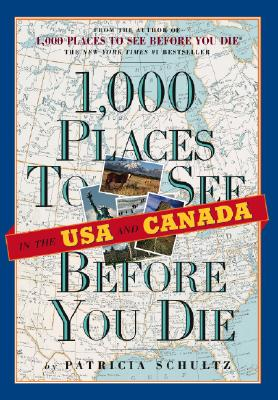 1000 Places to See in the U.S.A. & Canada Before You Die Cover