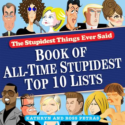 Cover for Stupidest Things Ever Said