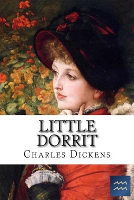 Little Dorrit (Charles Dickens #8) Cover Image