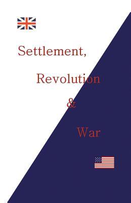 Settlement, Revolution & War Cover Image