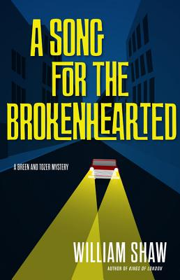 Cover for A Song for the Brokenhearted (A Breen and Tozer Mystery #3)