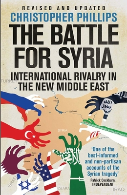 The Battle for Syria: International Rivalry in the New Middle East Cover Image