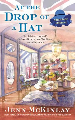 At the Drop of a Hat (A Hat Shop Mystery #3) Cover Image