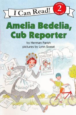 Amelia Bedelia, Cub Reporter (I Can Read Books: Level 2) Cover Image