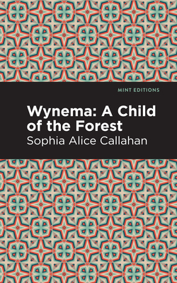 Wynema: A Child of the Forest Cover Image