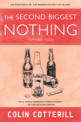 The Second Biggest Nothing (A Dr. Siri Paiboun Mystery #14) Cover Image