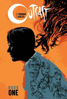 Outcast by Kirkman & Azaceta Book One cover image