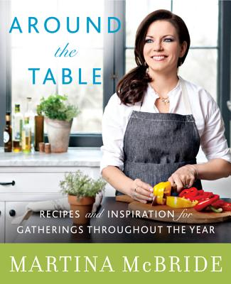 Around the Table: Recipes and Inspiration for Gatherings Throughout the Year Cover Image