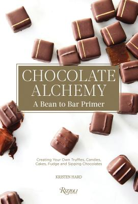 Chocolate Alchemy: A Bean-To-Bar Primer Cover Image