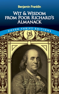 Wit and Wisdom from Poor Richard's Almanack (Dover Thrift Editions) Cover Image