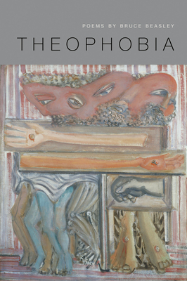Cover for Theophobia (American Poets Continuum #136)