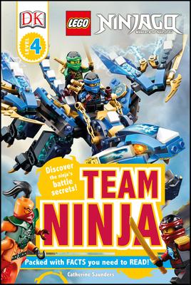 DK Readers L4: LEGO NINJAGO: Team Ninja: Discover the Ninja's Battle Secrets! (DK Readers Level 4) Cover Image