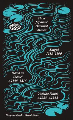 Three Japanese Buddhist Monks (Penguin Great Ideas) Cover Image