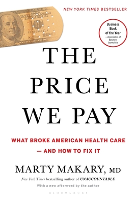 The Price We Pay: What Broke American Health Care--and How to Fix It Cover Image