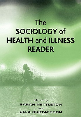 The Sociology of Health and Illness Reader Cover Image