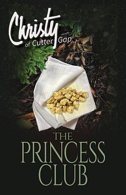 The Princess Club (Christy of Cutter Gap #7) Cover Image
