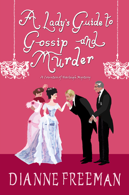Cover for A Lady's Guide to Gossip and Murder (A Countess of Harleigh Mystery #2)