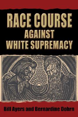 Cover for Race Course Against White Supremacy