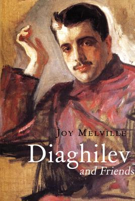 Diaghilev and Friends Cover Image