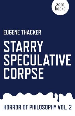 Starry Speculative Corpse: Horror of Philosophy Cover Image