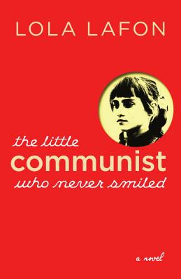 The Little Communist Who Never Smiled Cover Image