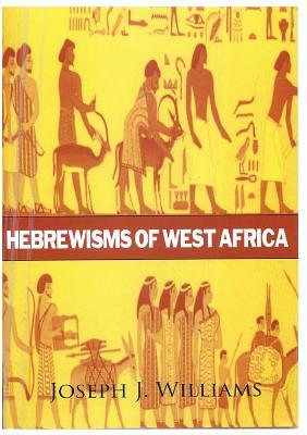 Hebrewisms of West Africa Cover Image