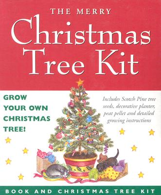 The Merry Christmas Tree Kit: Grow Your Own Christmas Tree Kit Nick Beilenson, Jo Gershman