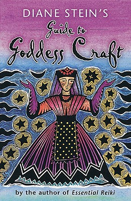 Diane Stein's Guide to Goddess Craft Cover