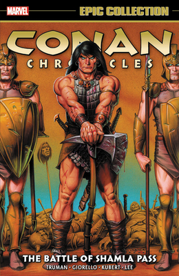 Conan Chronicles Epic Collection: The Battle of Shamla Pass Cover Image