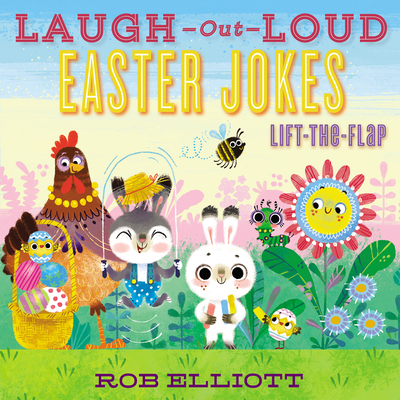 Laugh-Out-Loud Easter Jokes: Lift-the-Flap (Laugh-Out-Loud Jokes for Kids) Cover Image