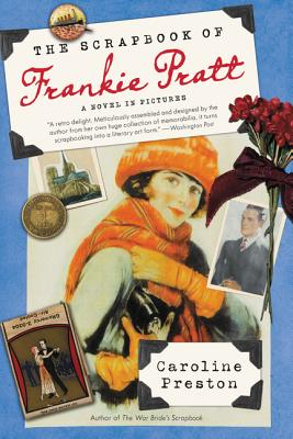 The Scrapbook of Frankie Pratt: A Novel in Pictures Cover Image