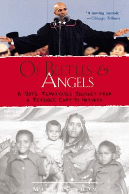 Of Beetles and Angels: A Boy's Remarkable Journey from a Refugee Camp to Harvard Cover Image