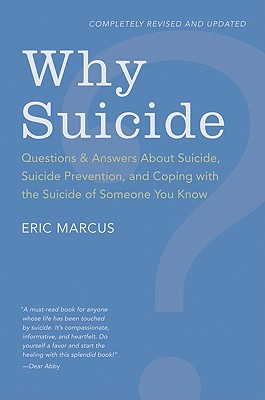 Why Suicide?: Questions and Answers About Suicide, Suicide Prevention, and Coping with the Suicide of Someone You Know Cover Image