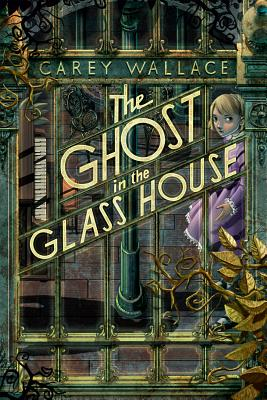 The Ghost in the Glass House Cover