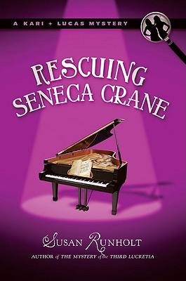 Cover for Rescuing Seneca Crane (A Kari and Lucas Mystery #2)