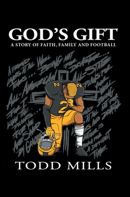 God's Gift: A Story of Faith, Family, and Football Cover Image