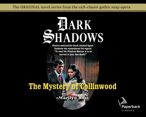The Mystery of Collinwood (Library Edition) (Dark Shadows #4) Cover Image