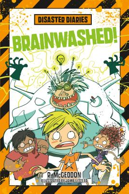 Disaster Diaries: Brainwashed! Cover Image