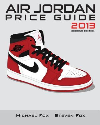 Air Jordan Price Guide 2013 (Black/White) Cover Image