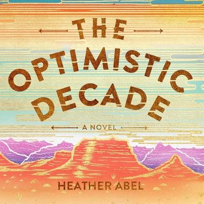 The Optimistic Decade Cover Image