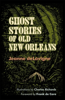 Ghost Stories of Old New Orleans Cover Image