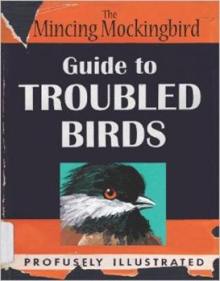 The Mincing Mockingbird Guide to Troubled Birds Cover Image